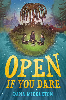 Open If You Dare by Dana Middleton