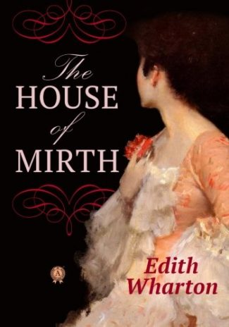 Cover of The House of Mirth by Edith Wharton