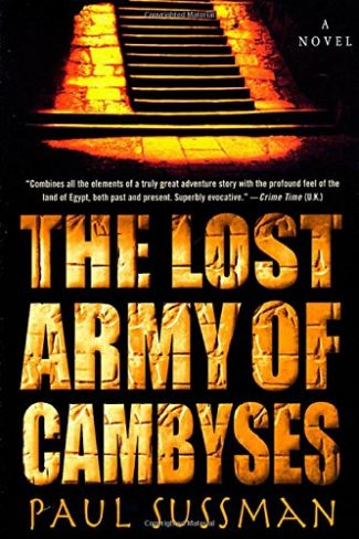 Cover of The Lost Army of Cambyses by Paul Sussman