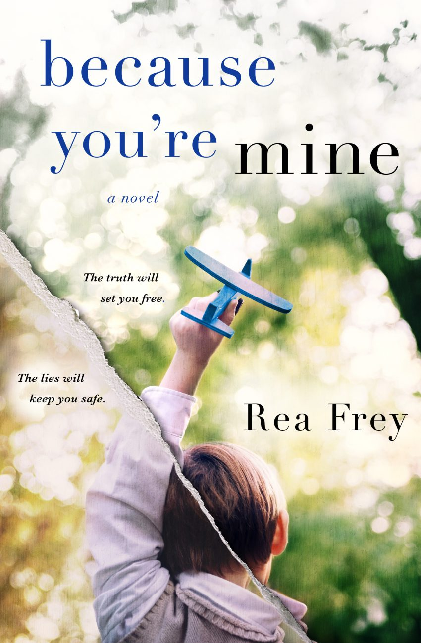 Because You're Mine by Rea Frey / Cover Reveal