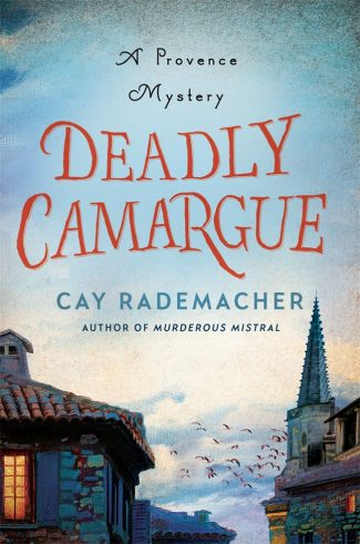 Deadly Camargue by Cay Rademacher