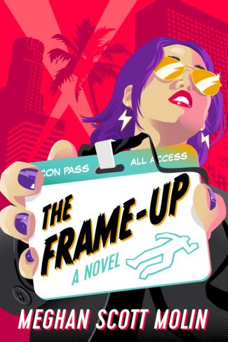 The Frame-Up by Megan Scott Molin