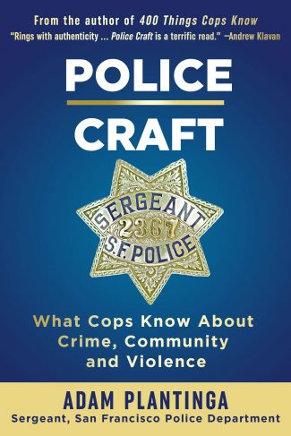 Police Craft by Adam Plantinga