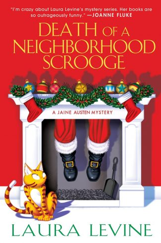 Death of a Neighborhood Scrooge by Laura Levine
