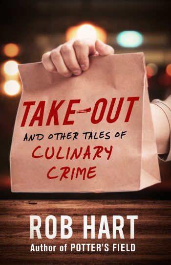 Take-Out by Rob Hart