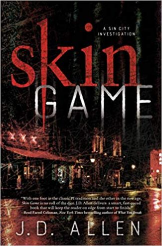 Book Review: Skin Game by J D  Allen - Criminal Element