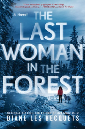 The Last Woman in the Forest by Diane Les Becquets