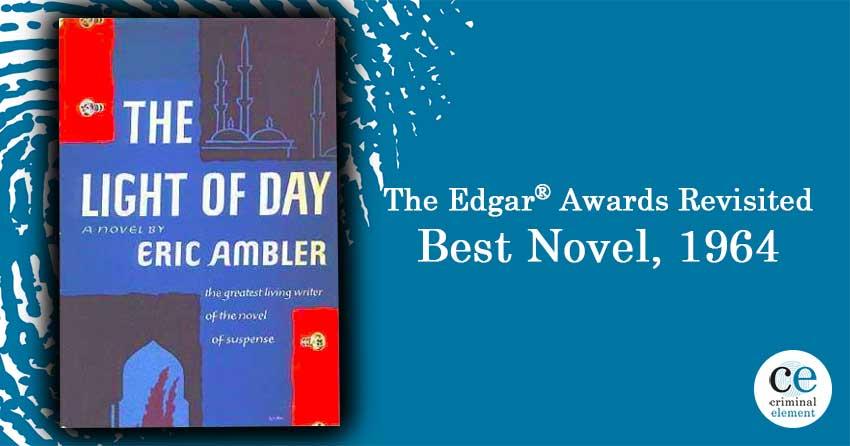 Eric Ambler' 1964 Edgar Award Winner: The Light of Day