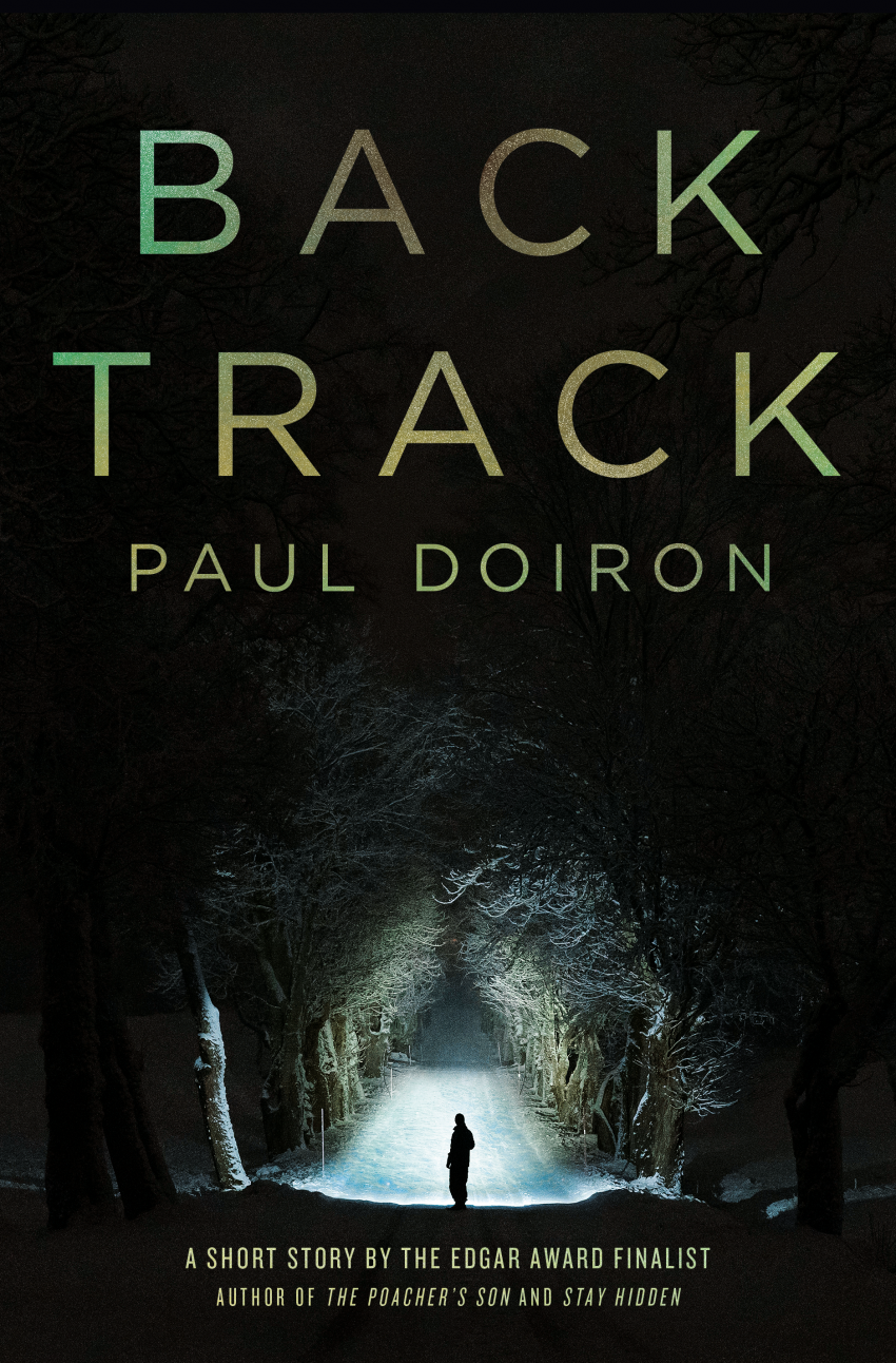 Backtrack by Paul Doiron Short Story