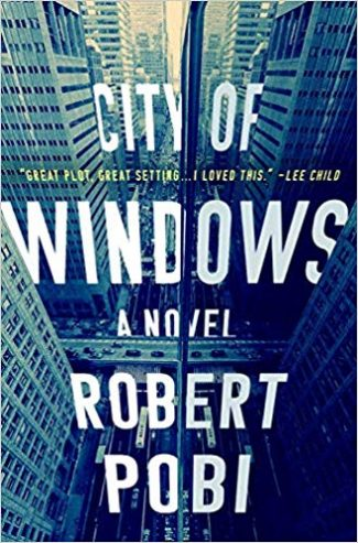 City of Windows by Robert Pobi