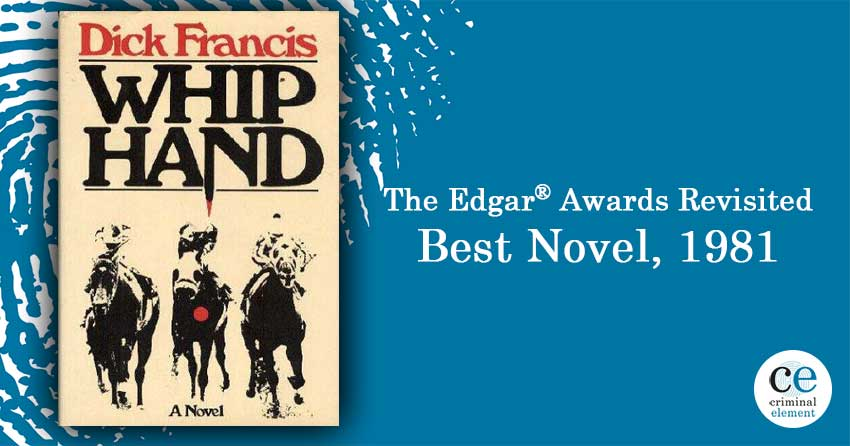 Revisiting Whip Hand by Dick Francis—1981's Best Novel