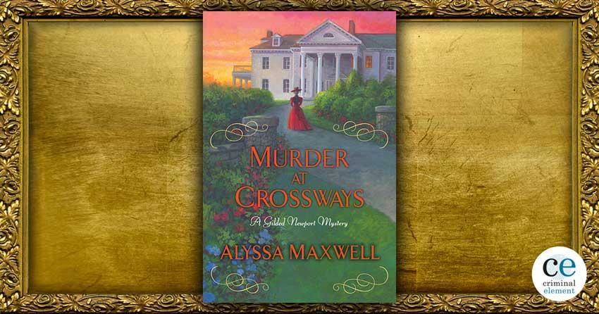 Review: Murder at Crossways by Alyssa Maxwell