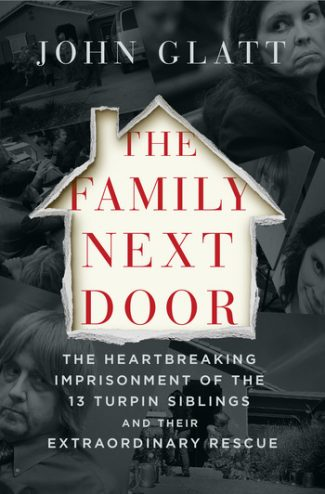 The Family Next Door by John Glatt