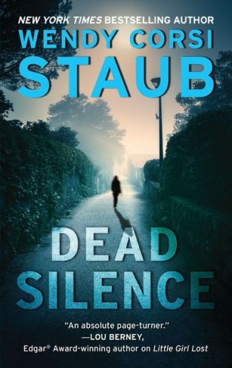 Dead Silence by Wendy Corsi Staub