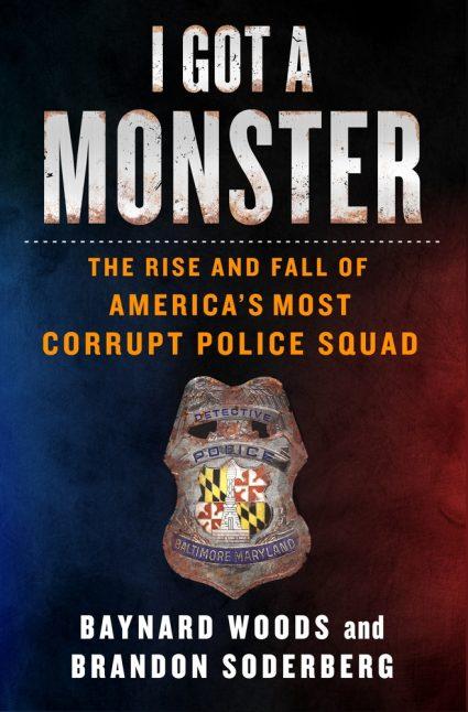 I Got A Monstery by Brandon Soderberg and Baynard Woods